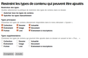 Restriction des types de contenus disponibles - Choix manuel